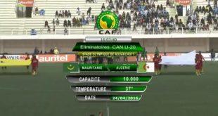 ملخص مباراة موريتانيا 2 – 0 الجزائر في مباراة الإياب من تصفيات كأس أمم افريقيا للشباب